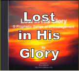 Lost  in His Glory