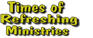 Times of Ministries Refreshing